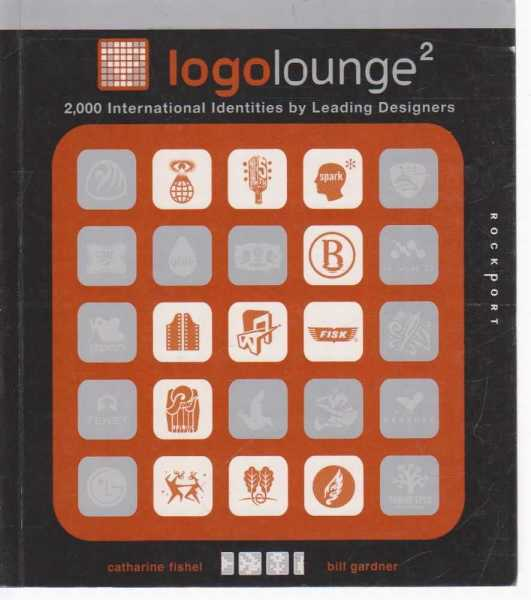 Image for Logolounge 2 - 2,000 International Identities By Leading Designers