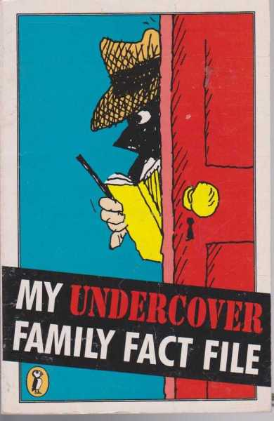 Image for My Undercover Family Fact File