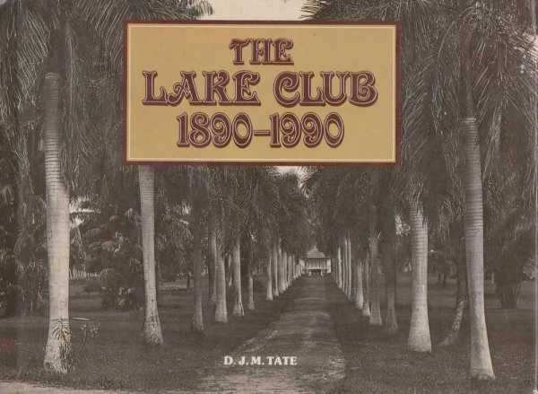 Image for The Lake Club 1890-1990