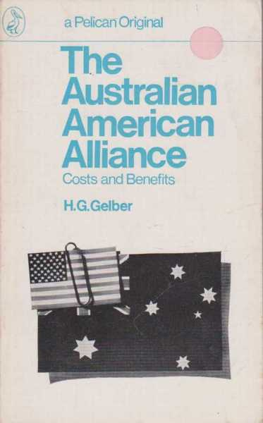 Image for The Australian American-Alliance - Costs and Benefits