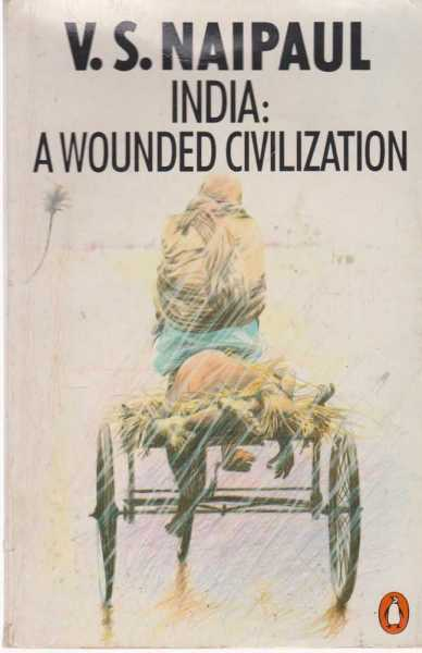 Image for India: A Wounded Civilization