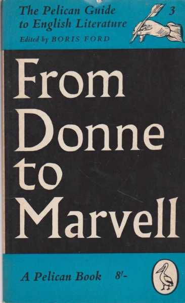 Image for The Pelican Guide to English Literature Volume 3: From Donne to Marvell