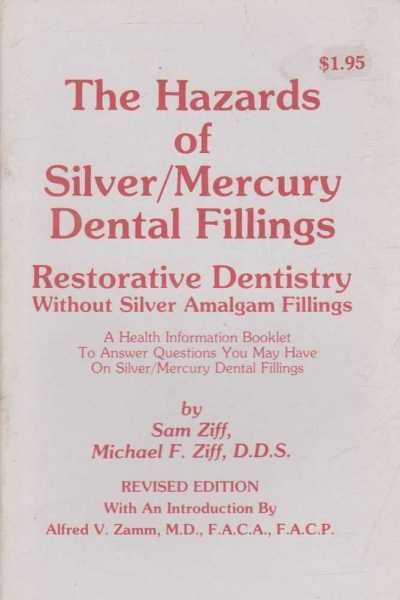 Image for The Hazards Of Silver/Mercury Dental Fillings - Restorative Silver Almalgam Fillings