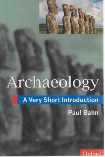 Image for Archaeology - A Very Short Introduction