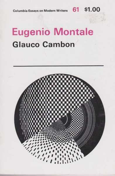 Image for Eugenio Montale (Columbia Essays On Modern Writers #61)