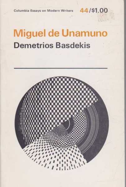 Image for Miguel De Unamuno (Columbia Essays On Modern Writers #44)