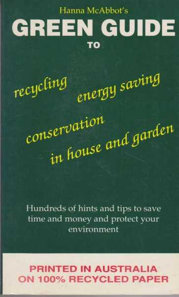 Image for Green Guide to Recycling, Energy Saving, Conservation in the House and Garden