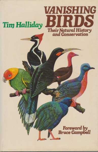 Image for Vanishing Birds: Their Natural History and Conservation
