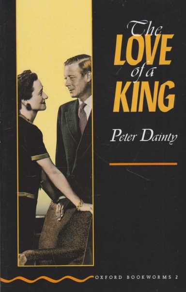 Image for The Love of a King [Stage 2 Oxford Bookworms 2]