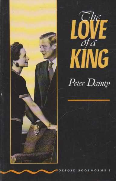 Image for The Love of a King [Oxford Bookworms 2]