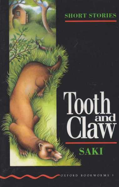 Image for Tooth and Claw [Short Stories Stage 3 - Oxford Bookworms 3]