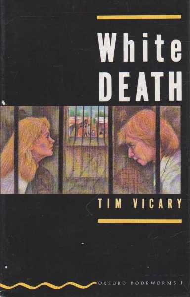 Image for White Death [Oxford Bookworms 1]