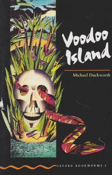 Image for Voodoo Island [Oxford Bookworms 2]