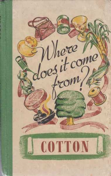 Image for Where Does It Come From? Cotton