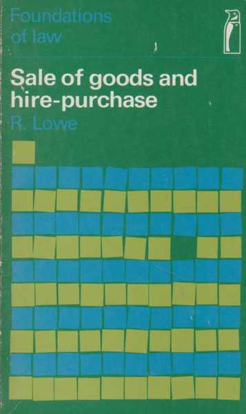 Image for Sale Of Goods and Hire-Purchase [Foundations Of Law]