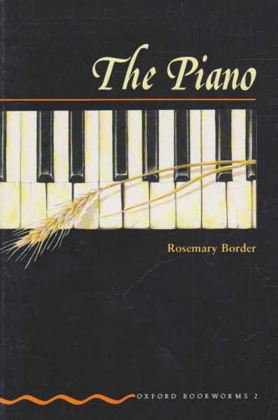 Image for The Piano [Oxford Bookworms 2]