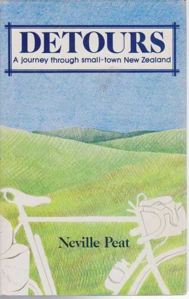 Image for Detours: A Journey Through Small Town New Zealand