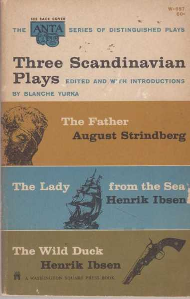 Image for Three Scandinavian Plays: The Father; The Lady From The Sea; The Wild Duck