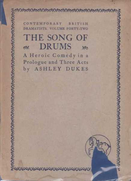 Image for The Song of Drums - a Heroic comedy in a Prologue and three Acts