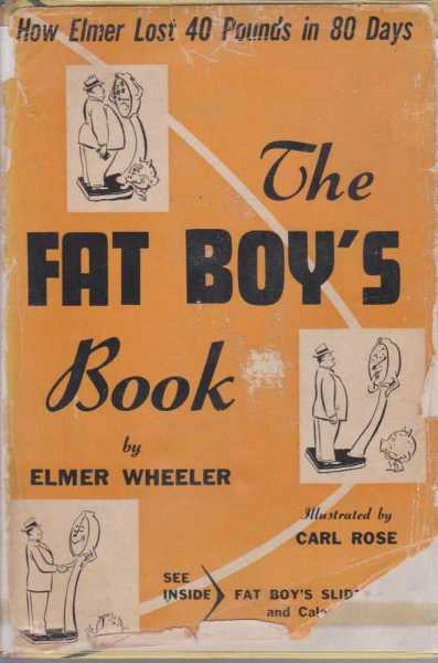 Image for The Fat Boy's Book - How Elmer Lost 40 Pounds in 80 Days