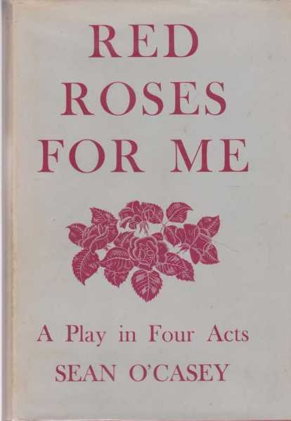 Image for Red Roses for Me: A Play in Four Acts
