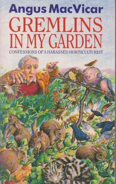 Image for Gremlins In My Garden - Confessions of a Harassed Horticulturalist