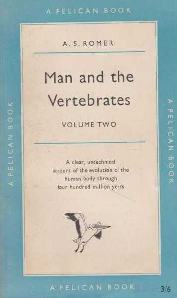 Image for Man and the Vertebrates Volume 2