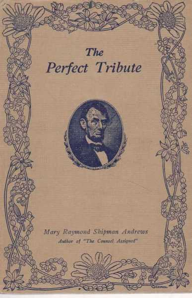 Image for The Perfect Tribute: An Episode in the Life of Abraham Lincoln