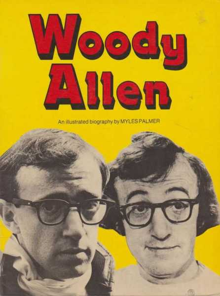 Image for Woody Allen - An Illustrated Biography