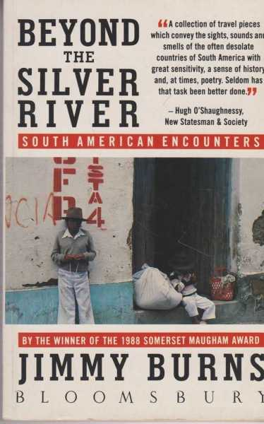 Image for Beyond The Silver River - South American Encounters