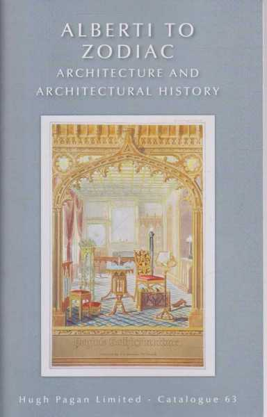 Image for Alberti to Zodiac Architecture and Architectural History Catalogue 63