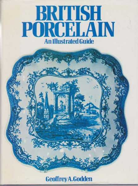 Image for British Porcelain - An Illustrated Guide