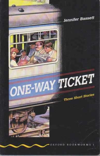 Image for One-Way Ticket - Three Short Stories