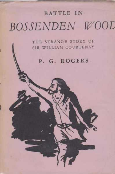 Image for Battle in Bossenden Wood - The Strange Story of Sir William Courtenay