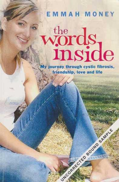 Image for The Words Inside - My Journey Through Cystic Fibrosis, Friendship, Love and Life