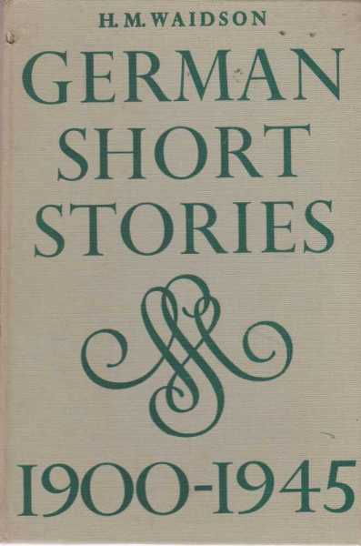 Image for German Short Stories 1900-1945