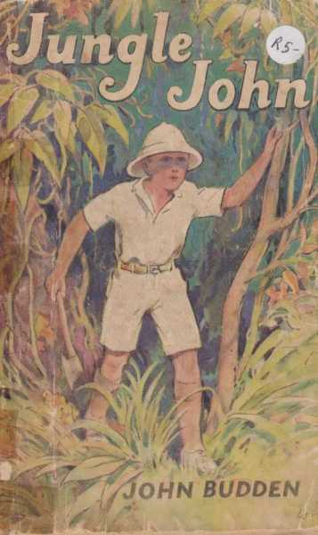 Image for Jungle John - A Book Of The Big-Game Jungles