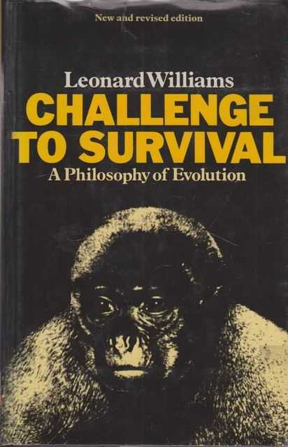 Image for Challenge To Survival - A Philosophy of Evolution