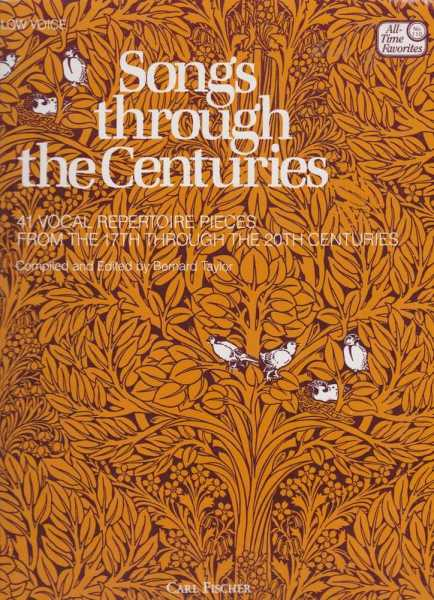 Image for Songs Through The Centuries - 41 Vocal Repertoire Pieces From The 17th Through the 20th Centuries for Low Voice