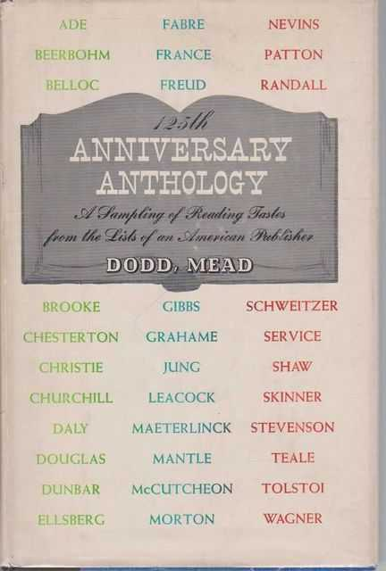 Image for 125th anniversary anthology, 1839-1964 : a sampling of reading tastes from the lists of an American publisher with a brief historical commentary