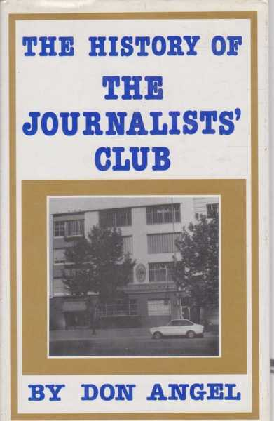 Image for The History of the Journalists' Club Sydney - Founded 1939 - A Fond History