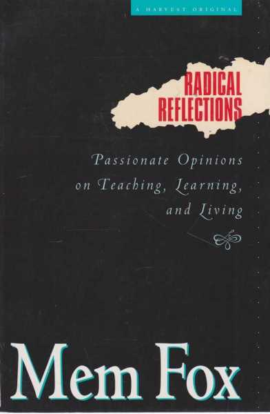 Image for Radical Reflections - Passionate Opinions On Teaching, Learning and Living