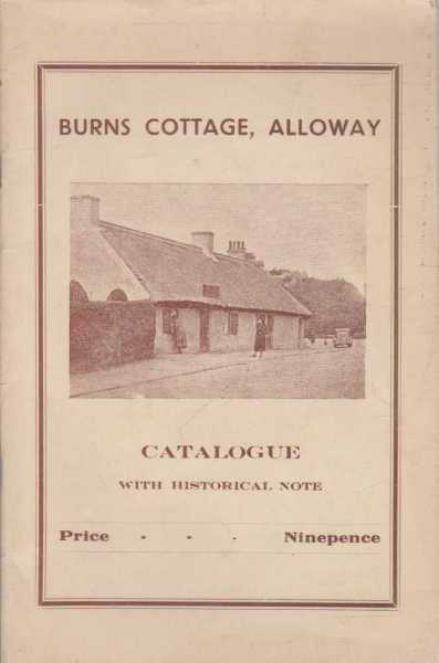 Image for Burns Cottage, Alloway - Catalogue With Historical Note