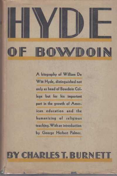 Image for Hyde of Bowdoin - A Biography of William De Witt Hyde