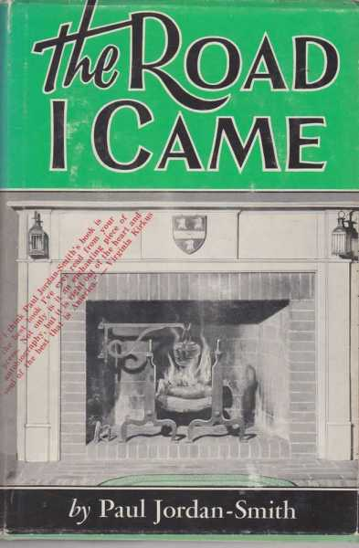 Image for The Road I Came - Some Recollections and Reflections Concerning Changes in American Life and Manners Since 1890