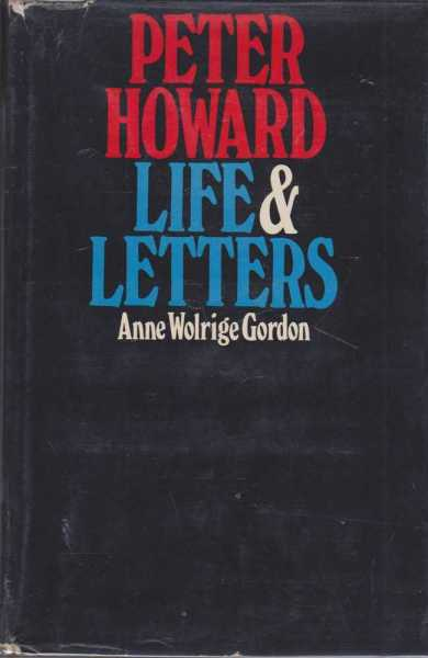 Image for Peter Howard - Life and Letters