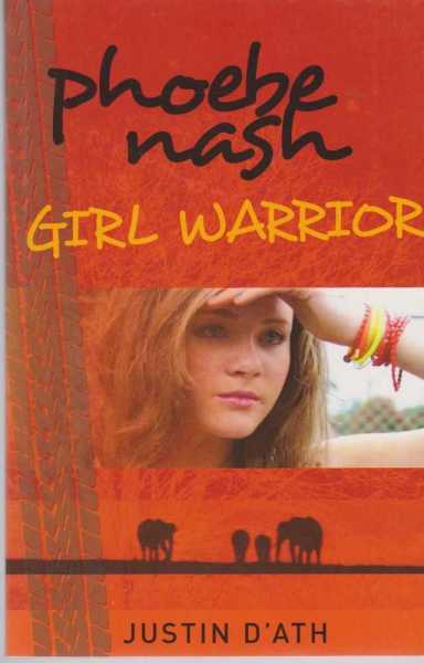 Image for Phoebe Nash - Girl Warrior