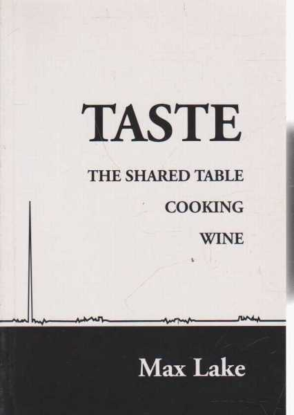 Image for Taste - The Shared Table, Cooking and Wine