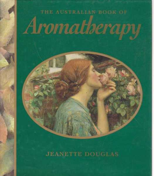 Image for The Australian Book Of Aromatherapy