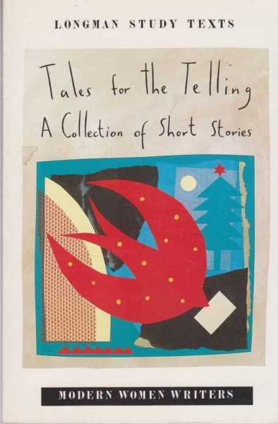 Image for Tales for the Telling [Longman Study Texts] [Modern Women Writers]